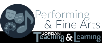 Performing & Fine Arts | Jordan Teaching & Learning